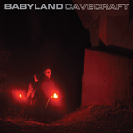 music review : Babyland – Cavecraft
