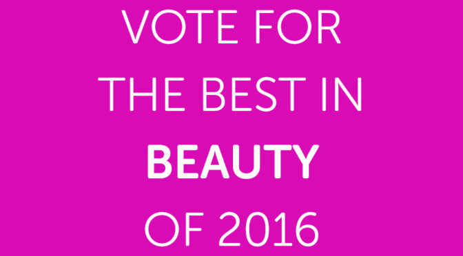 Vote for the Best in Beauty of 2016