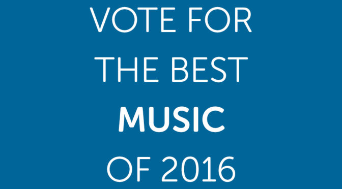 Vote for the Best Music of 2016