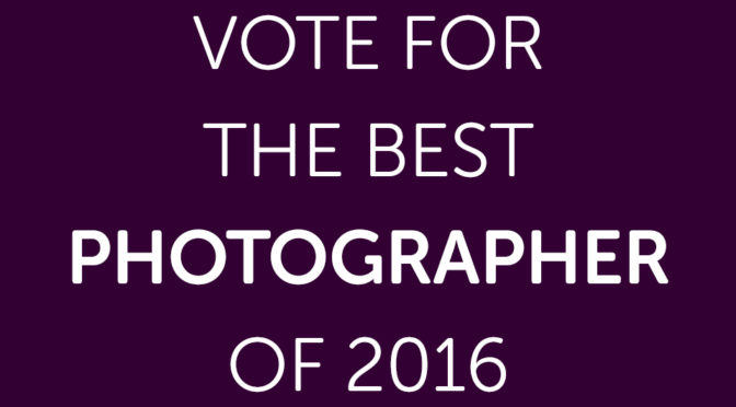Vote for the Best Photographer of 2016