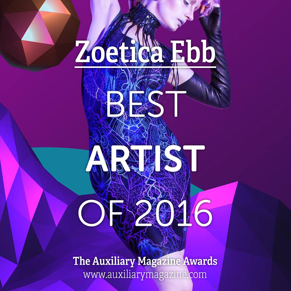The Auxiliary Awards Best Artist of 2016 Zoetica Ebb