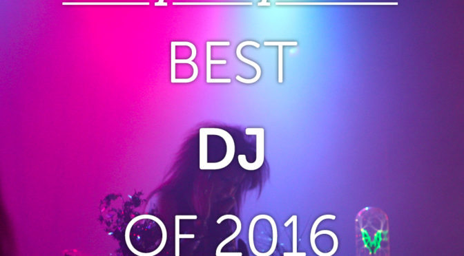 Scary Lady Sarah winner of Best DJ of 2016