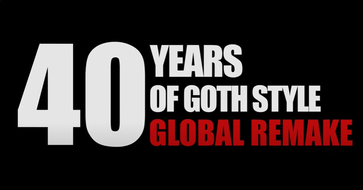 40 Years of Goth Style: Global Remake