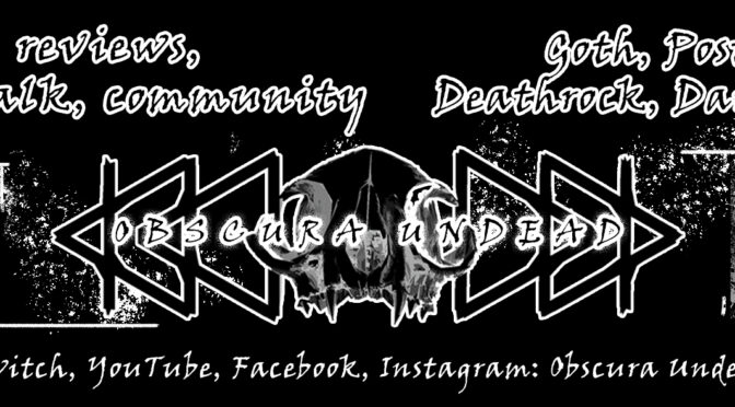 Obscura Undead Fosters Online Goth Community